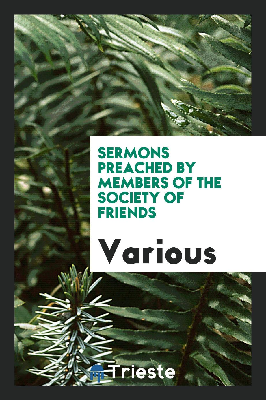 Sermons Preached by Members of the Society of Friends