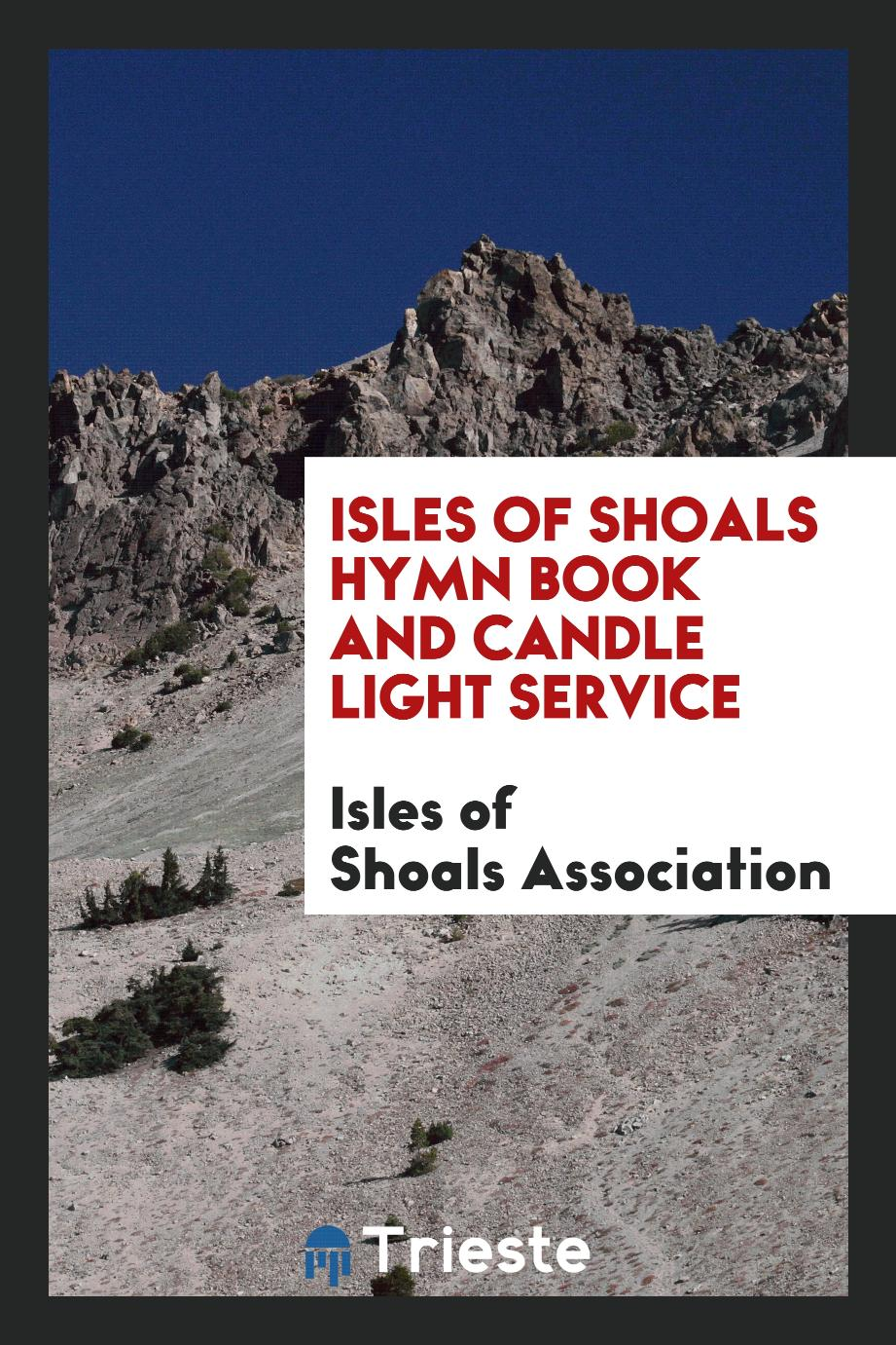 Isles of Shoals Hymn Book and Candle Light Service