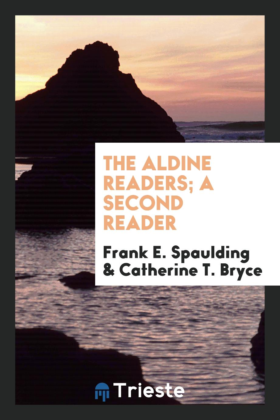 The Aldine Readers; a Second Reader