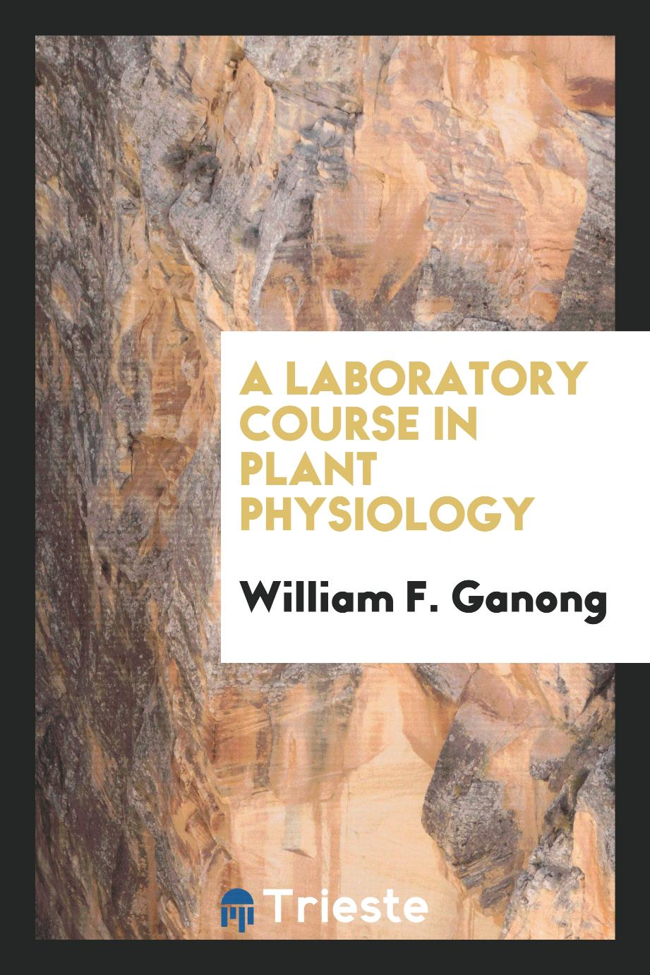 A laboratory course in plant physiology