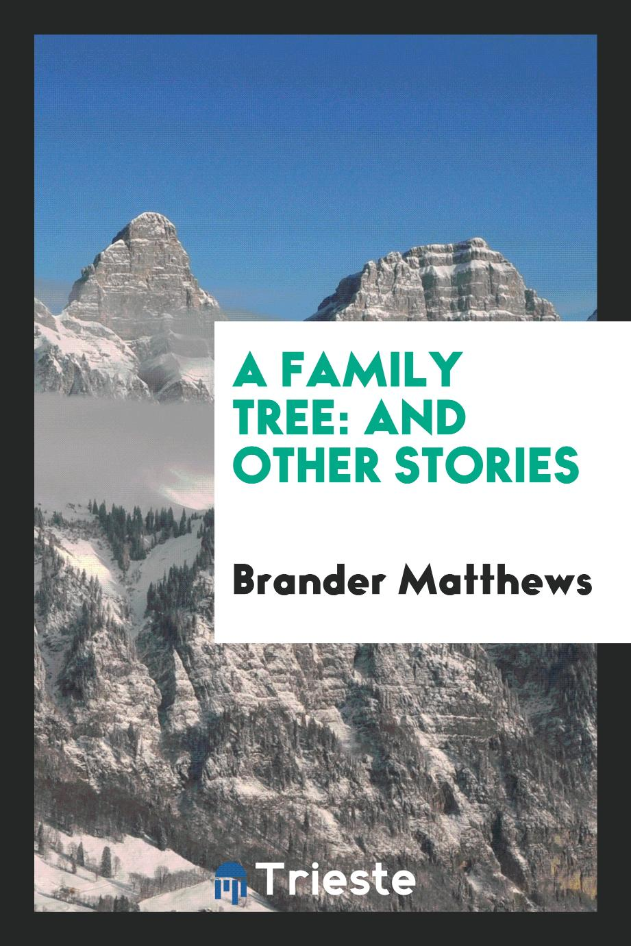 A Family Tree: And Other Stories