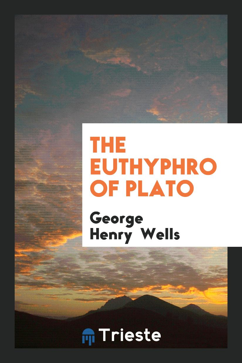 The Euthyphro of Plato
