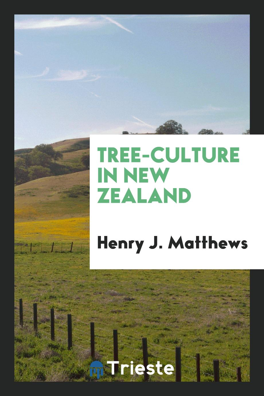 Tree-Culture in New Zealand