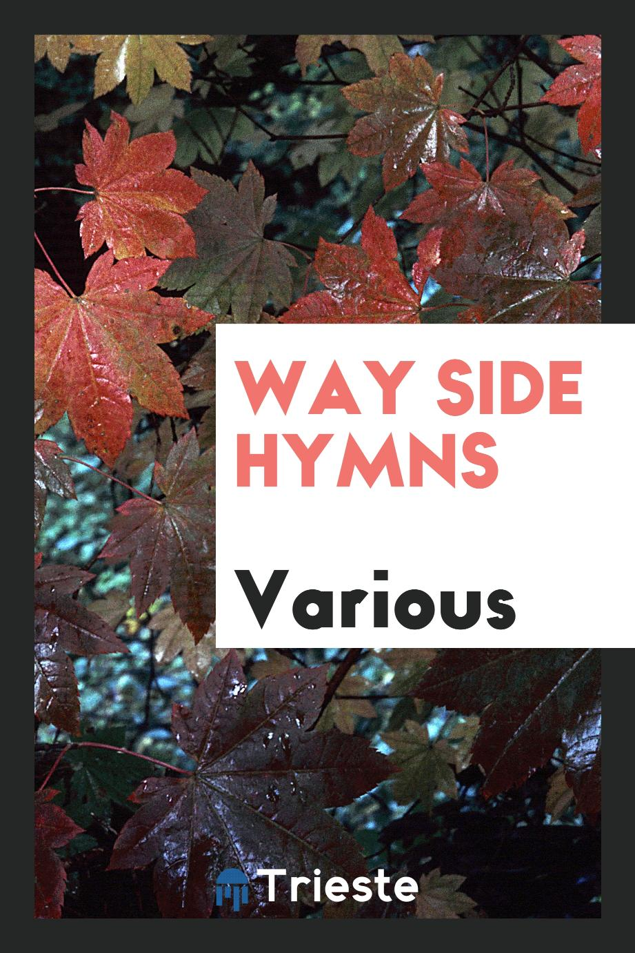Way Side Hymns