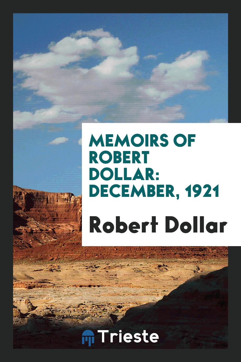 Memoirs of Robert Dollar: December, 1921
