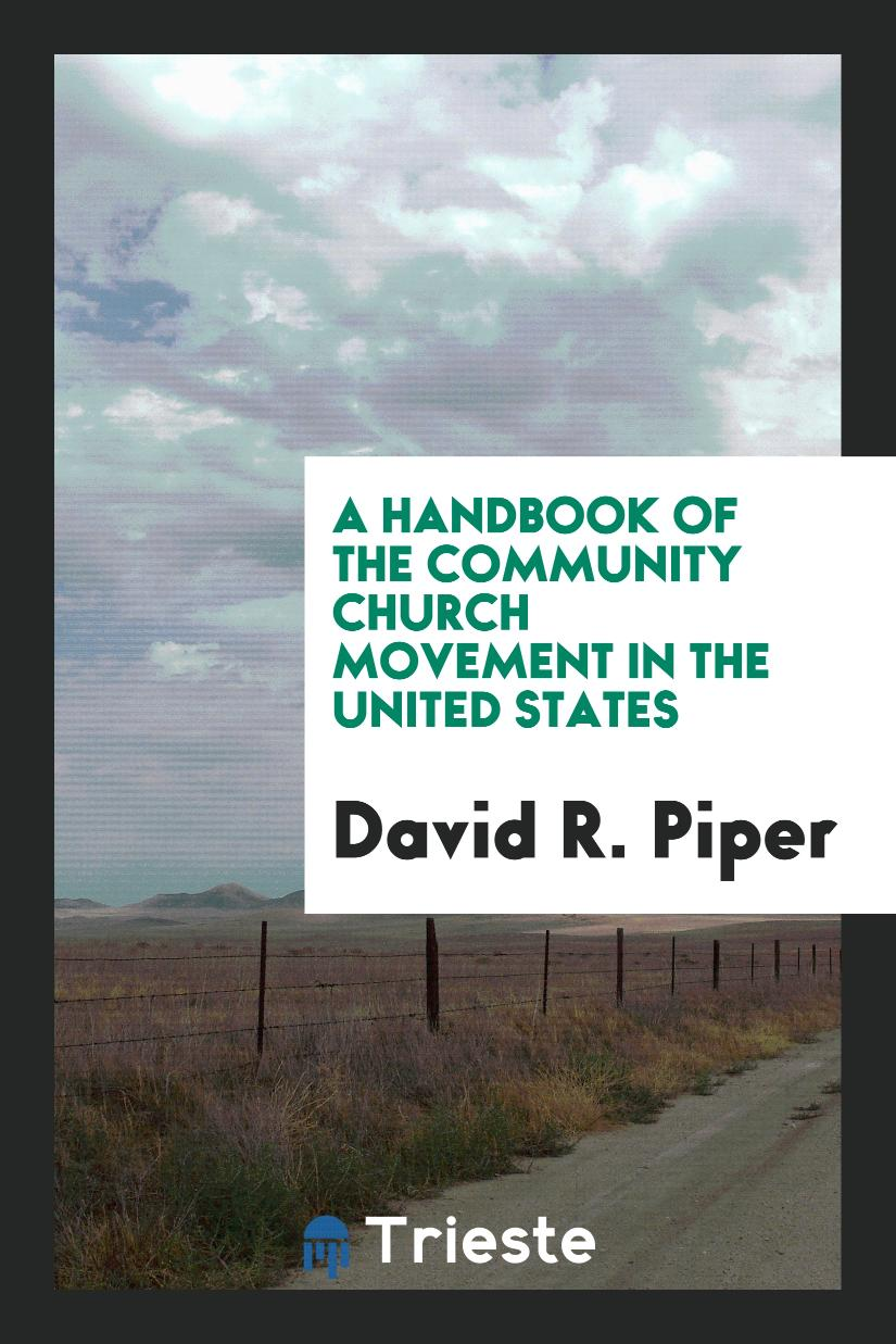A Handbook of the Community Church Movement in the United States