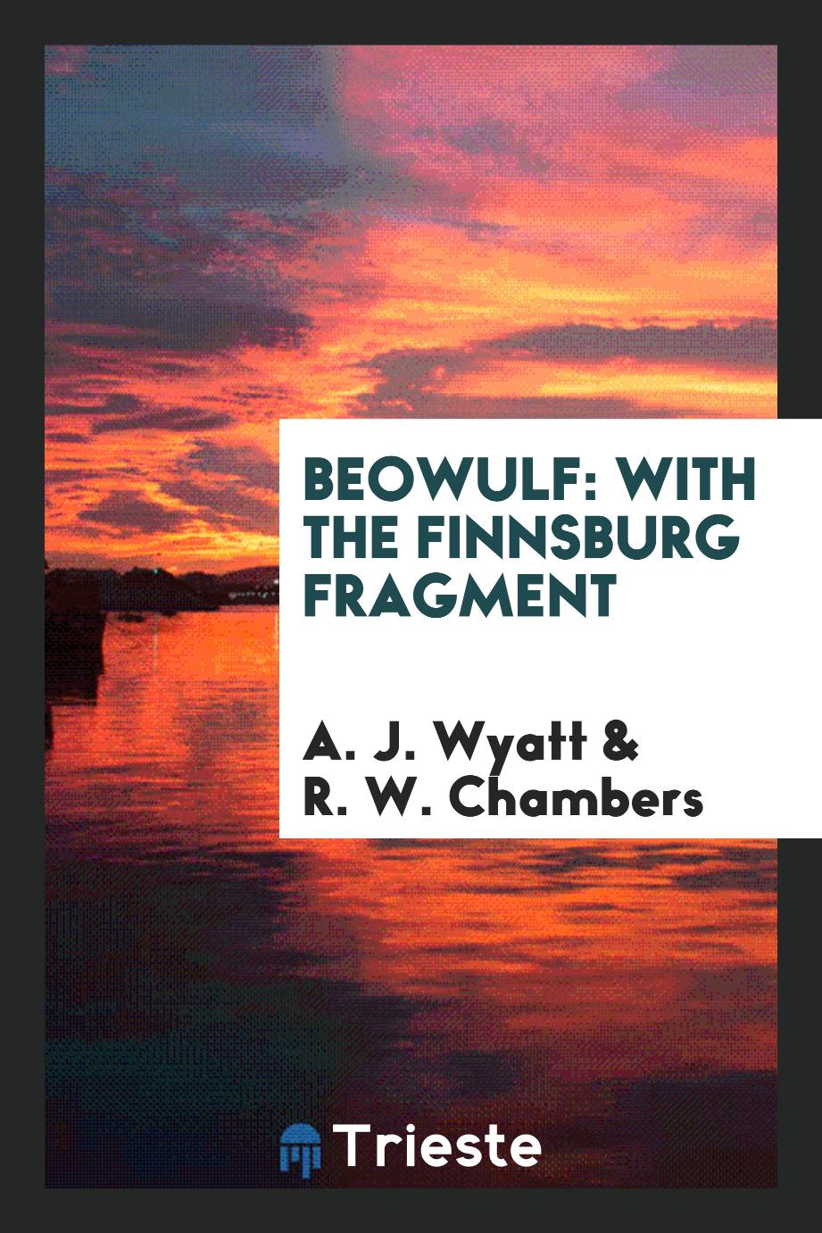 Beowulf: With the Finnsburg Fragment
