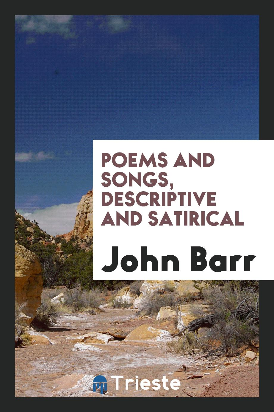 Poems and Songs, Descriptive and Satirical