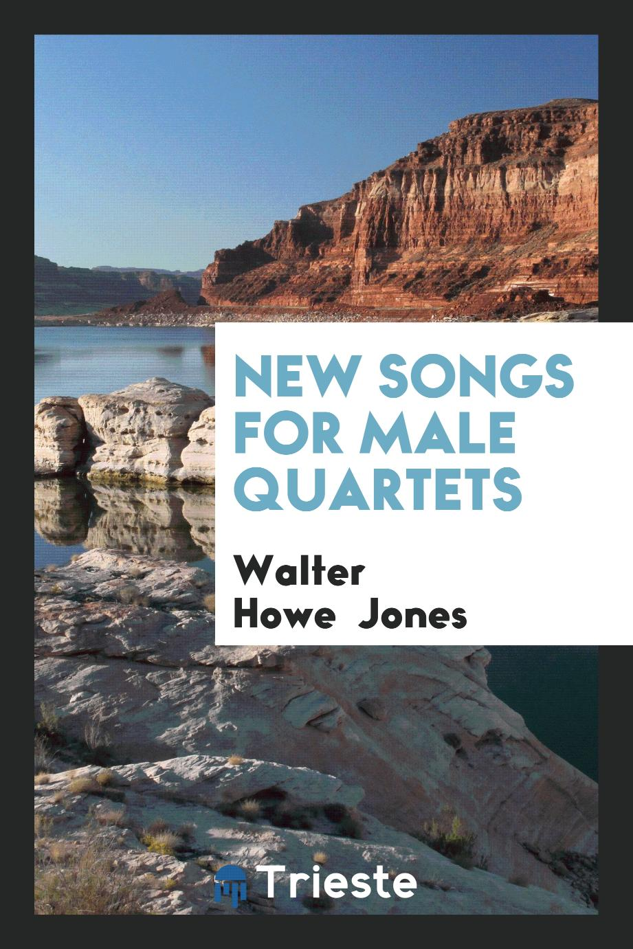 New Songs for Male Quartets