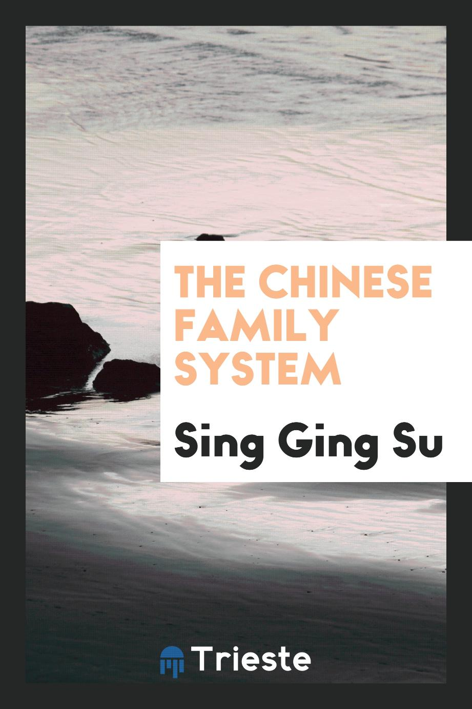 The Chinese Family System