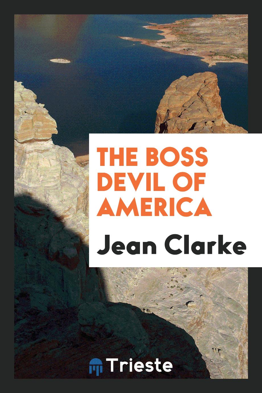The Boss Devil of America
