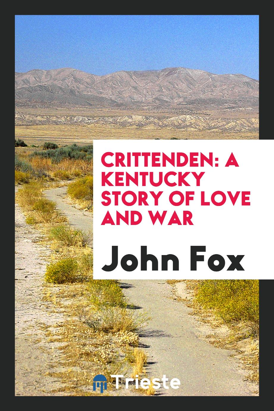 Crittenden: A Kentucky Story of Love and War