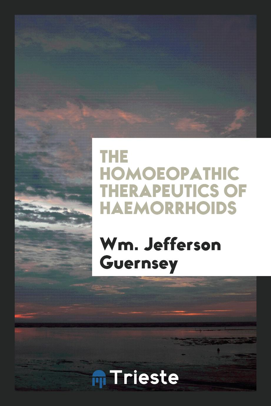 The Homoeopathic Therapeutics of Haemorrhoids