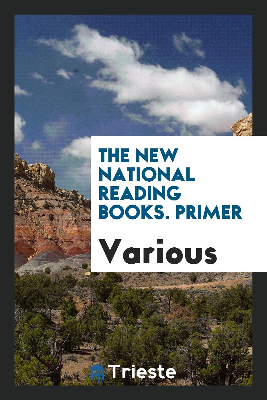 The new national reading books. Primer