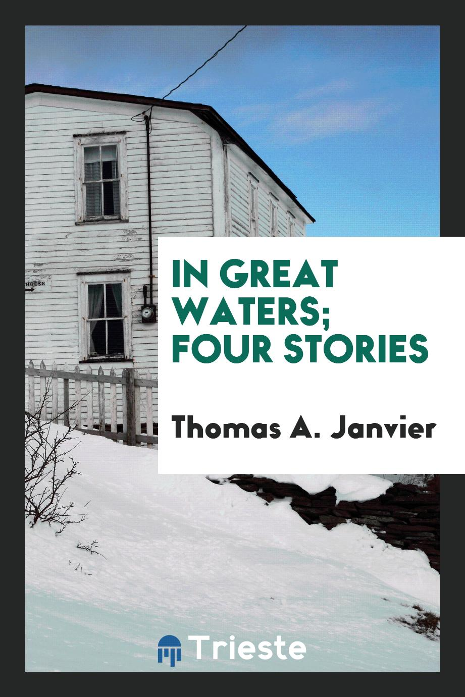 In great waters; four stories
