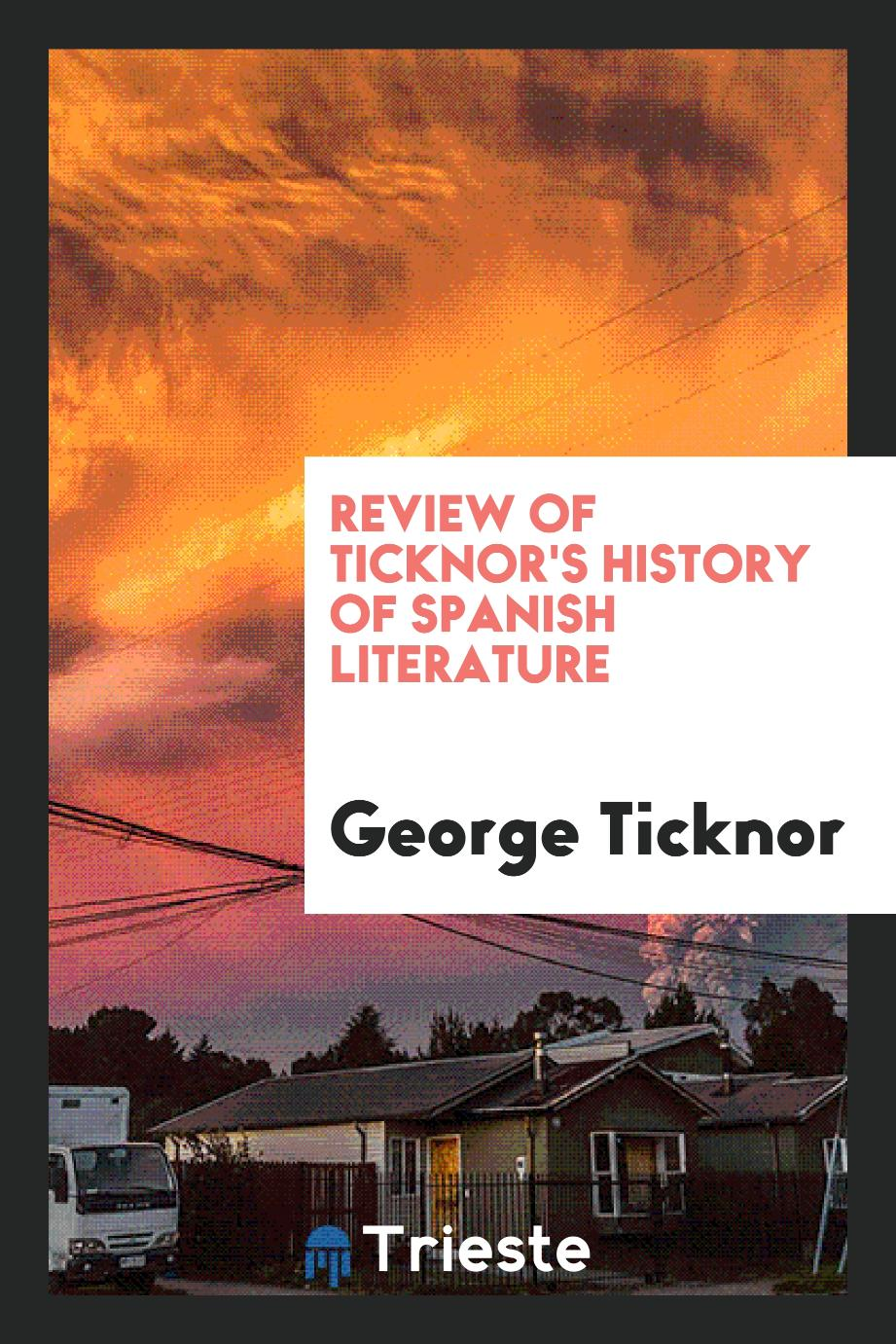 Review of Ticknor's History of Spanish Literature