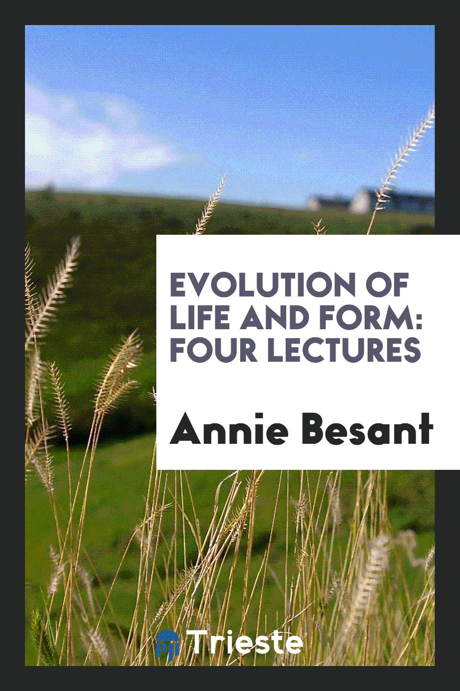 Evolution of Life and Form: Four Lectures