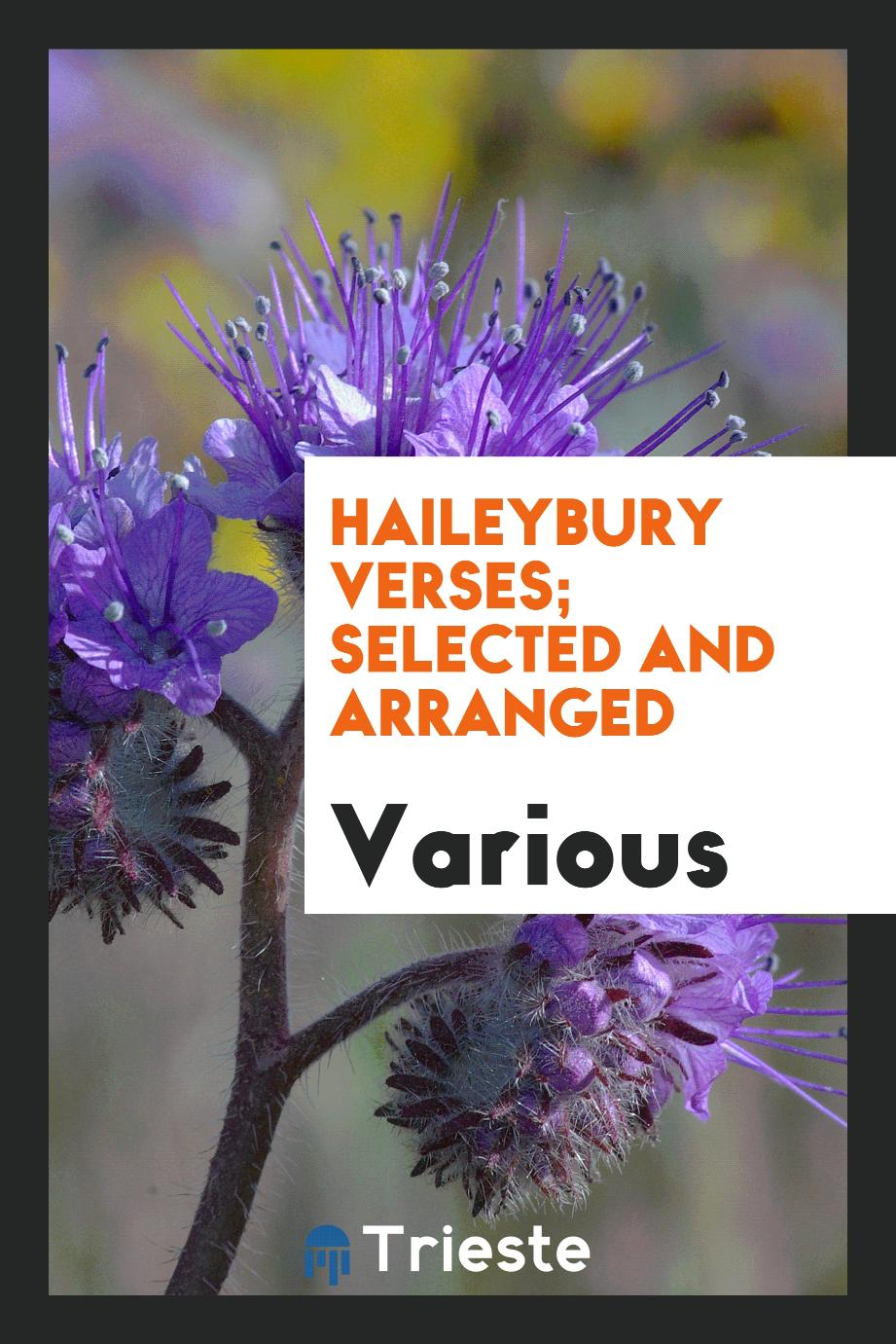 Haileybury Verses; selected and arranged