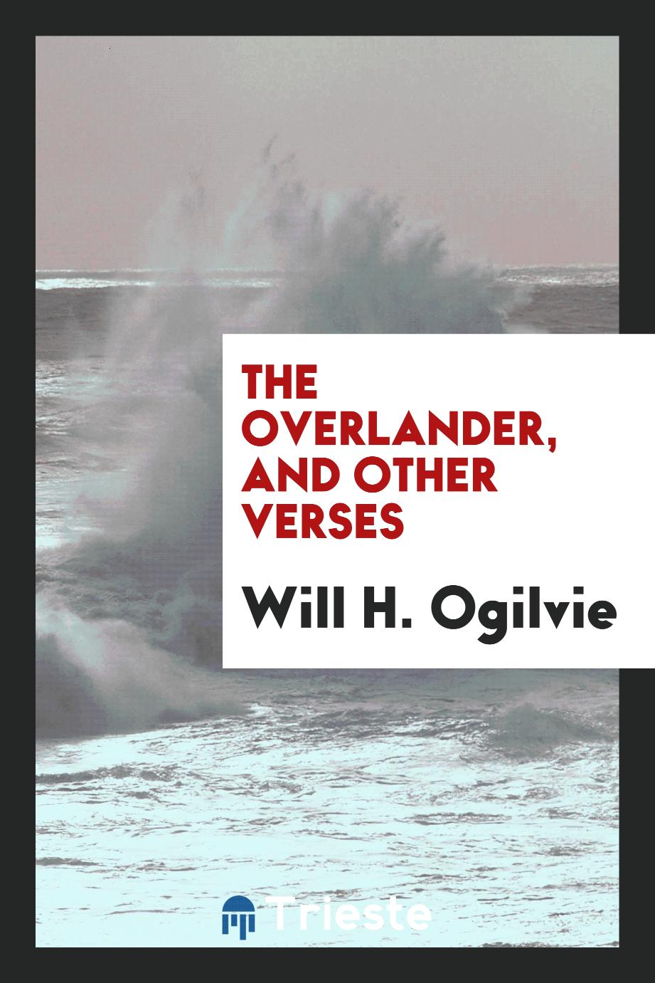 The overlander, and other verses