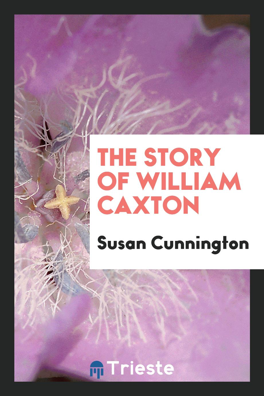 The story of William Caxton