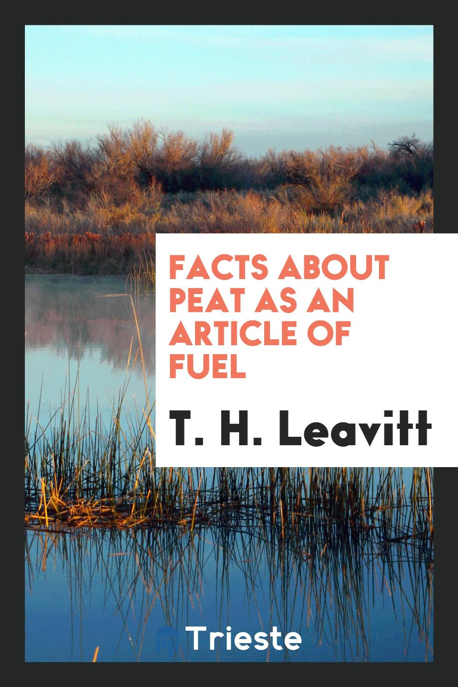 Facts About Peat as an Article of Fuel