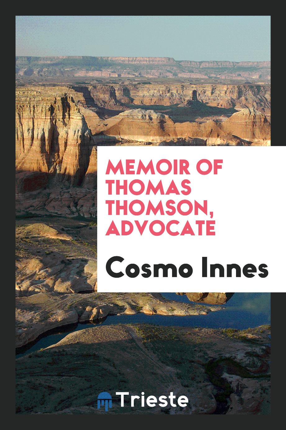 Memoir of Thomas Thomson, Advocate
