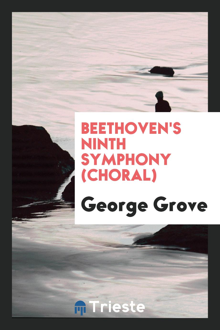 Beethoven's Ninth Symphony (choral)