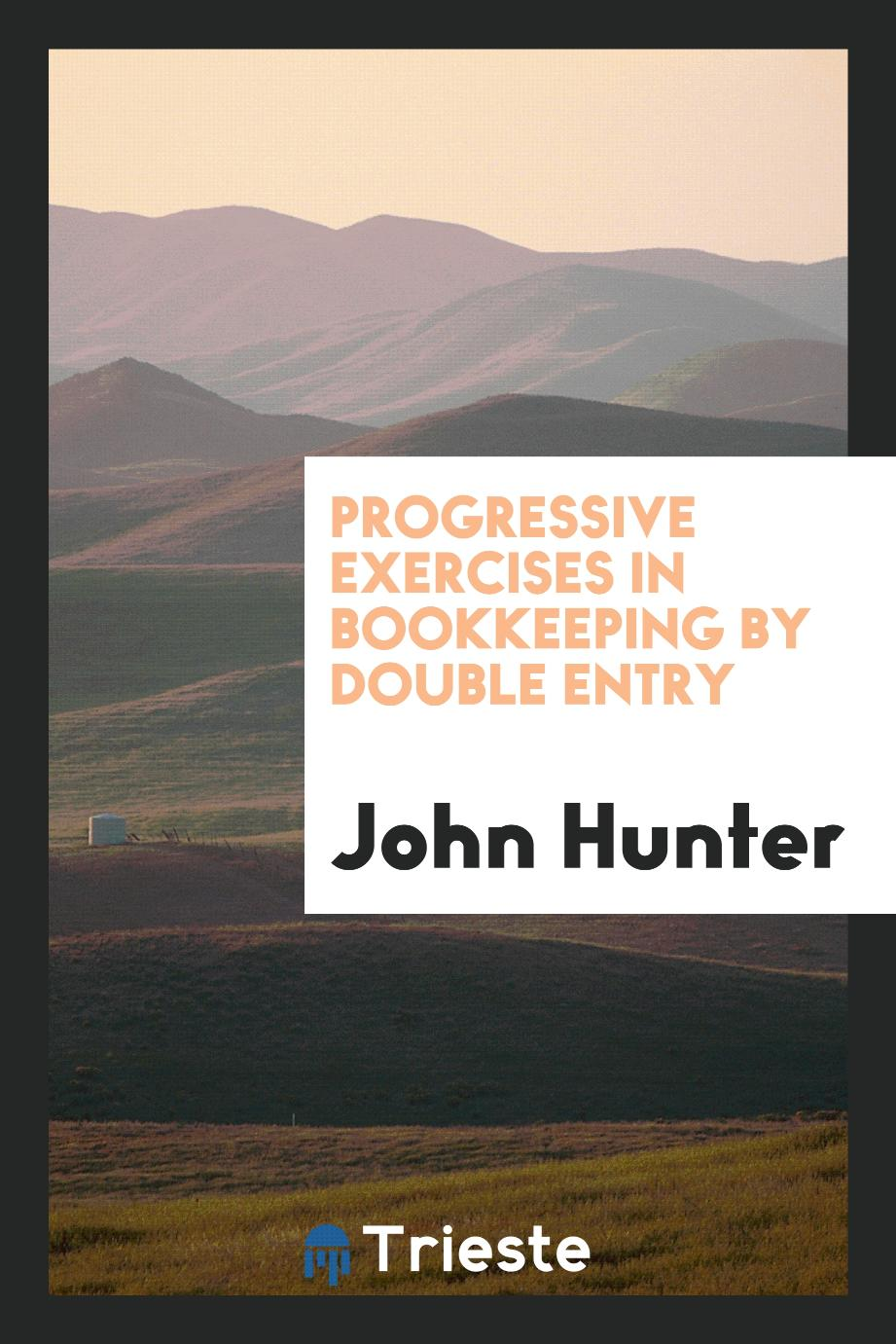 Progressive exercises in bookkeeping by double entry