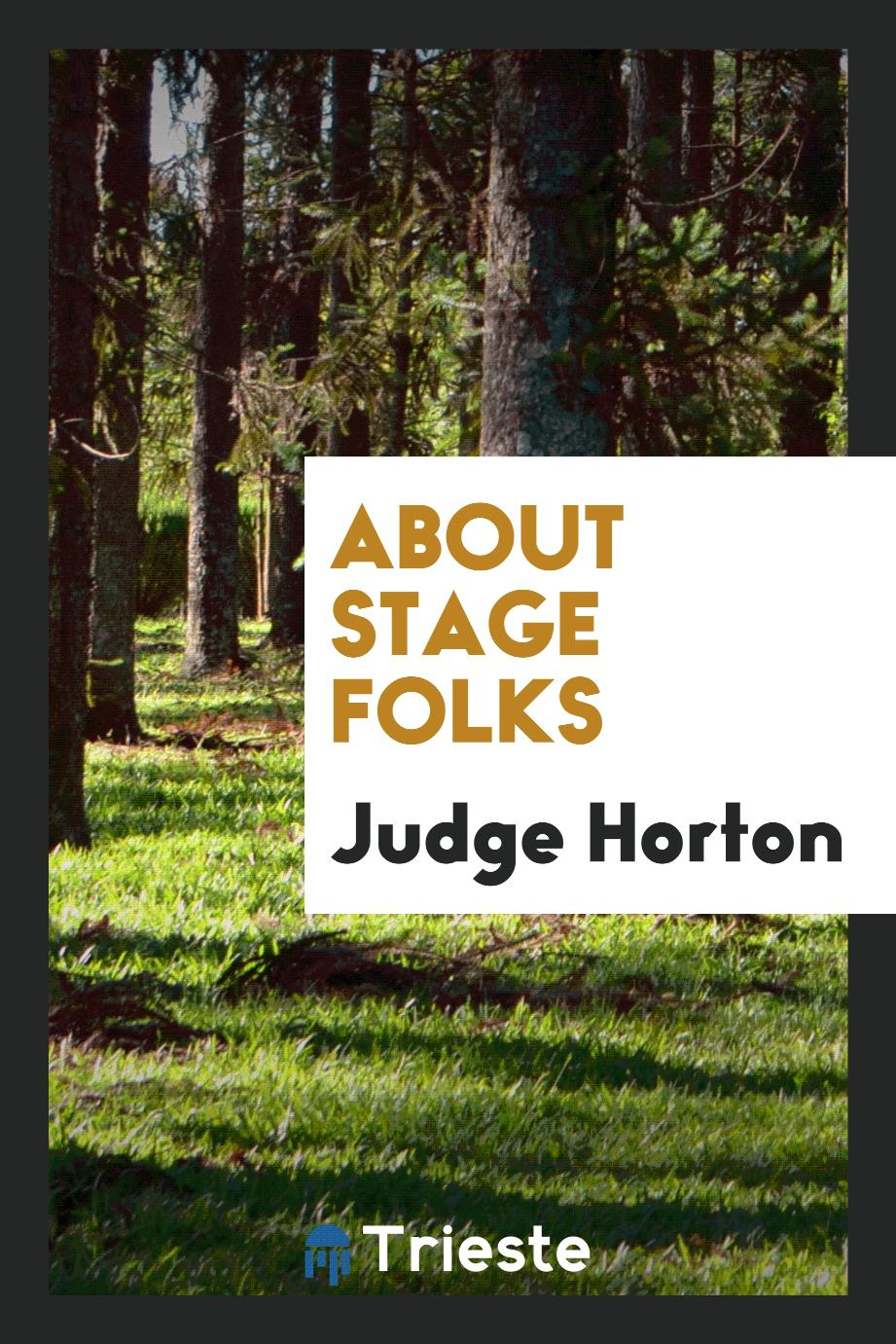 About Stage Folks