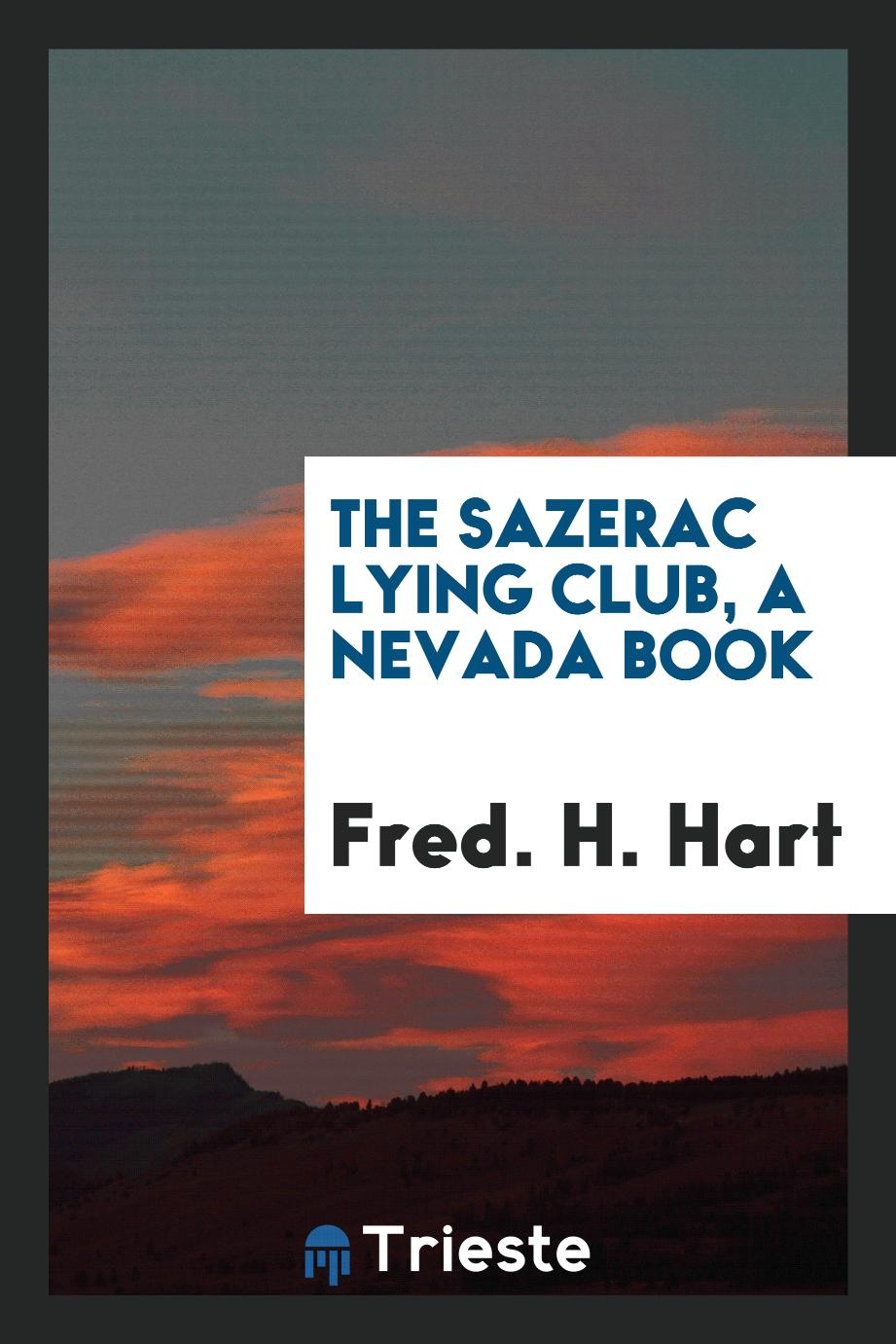 The Sazerac lying club, A Nevada book