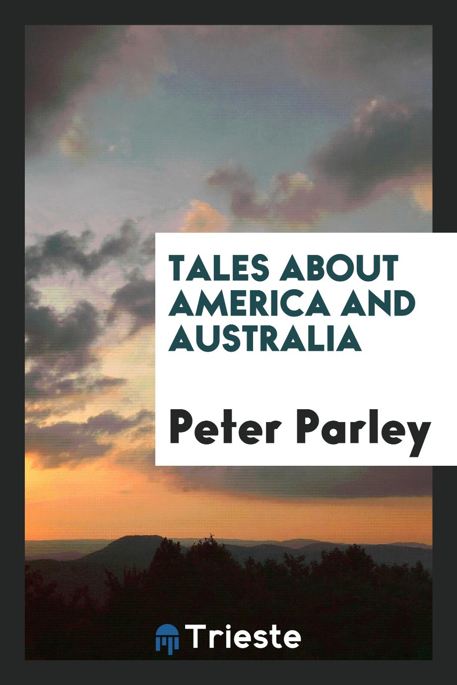 Tales about America and Australia