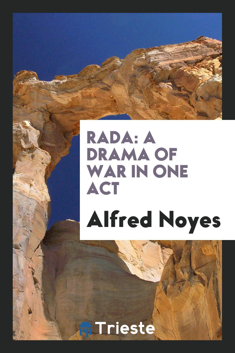 Rada: A Drama of War in One Act