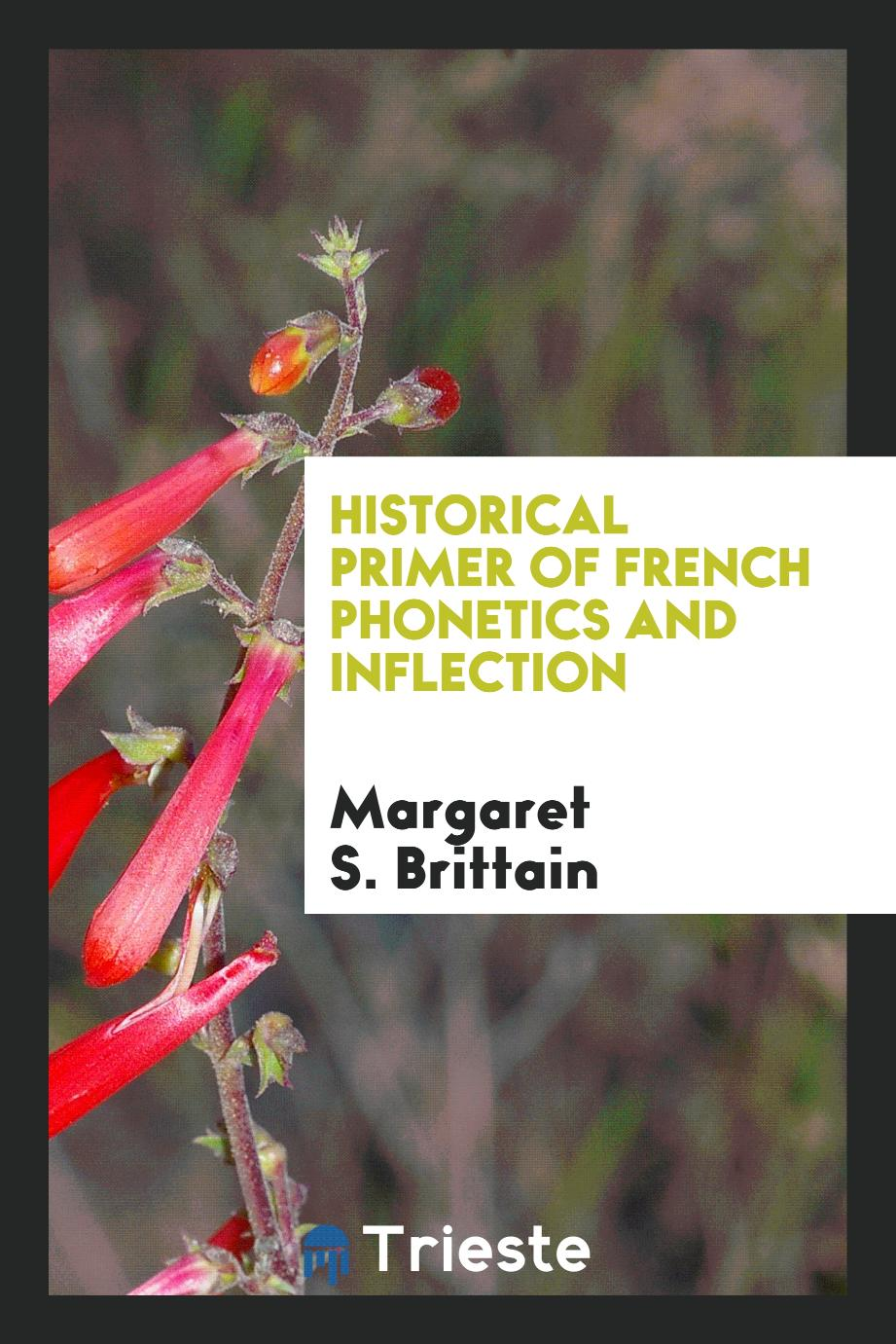 Historical Primer of French Phonetics and Inflection
