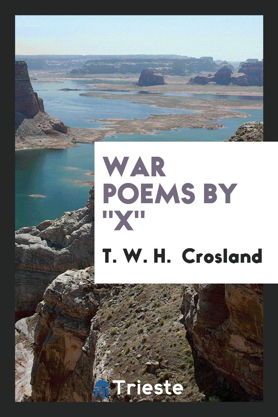 "War Poems by ""X"""