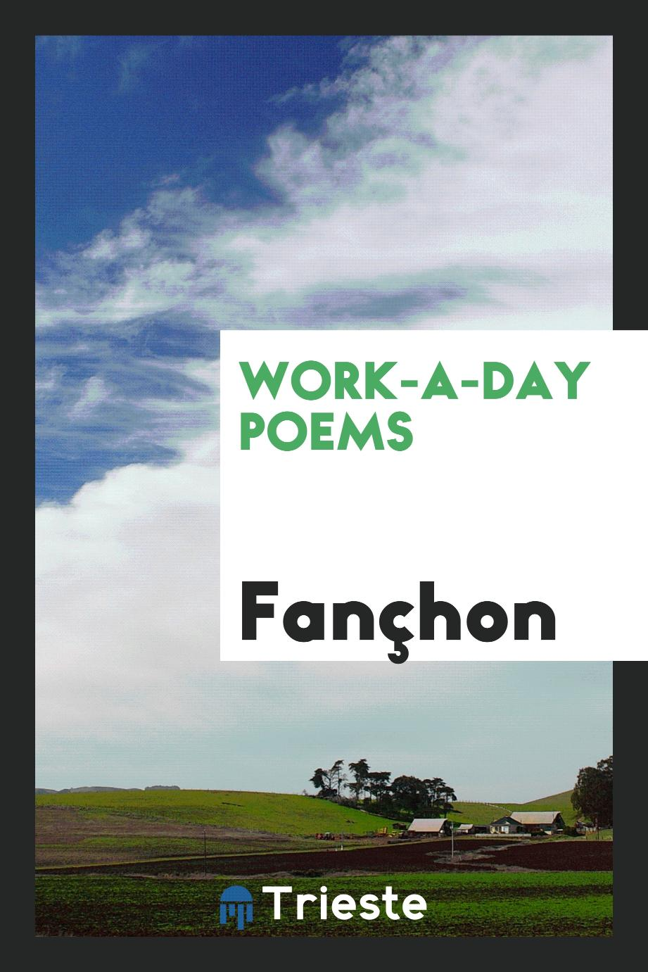 Work-a-day poems